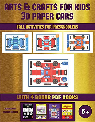 Fall Activities for Preschoolers (Arts and Crafts for kids - 3D Paper Cars): A great DIY paper craft gift for kids that offers hours of fun