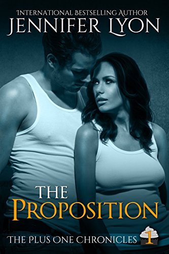 The Proposition (The Plus One Chronicles Book 1) (English Edition)