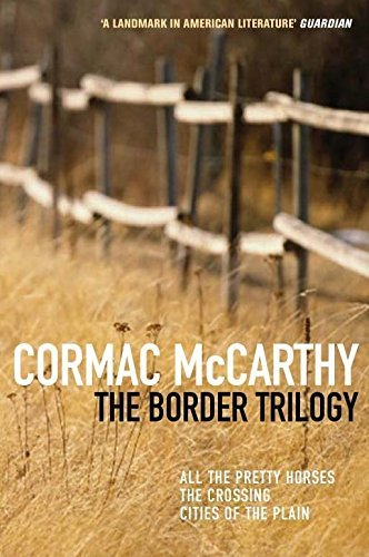 The Border Trilogy by Cormac McCarthy (2002-12-06)