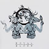Out of the Black by Royal Blood (2014-08-03)