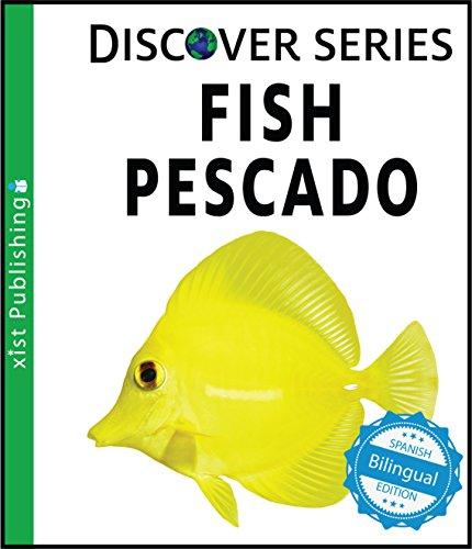 Fish / Pescado (Xist Kids Bilingual Spanish English)