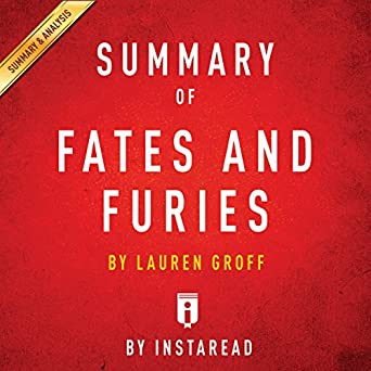 Amazon Com Summary Of Fates And Furies By Lauren Groff