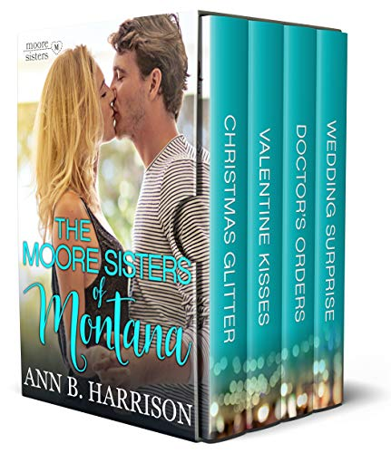 (The Moore Sisters of Montana: The Complete Series Box Set: Books 1-4)