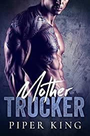 Mother Trucker: A Secret Baby Romance