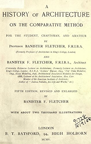 Download pdf by a history of architecture on the comparative sir banister flight fletcher was once an english architect and architectural historian as was once his father additionally named banister fletcher fandeluxe Gallery