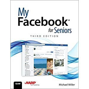 515aNIDApnL. SS300  - My Facebook for Seniors (3rd Edition)