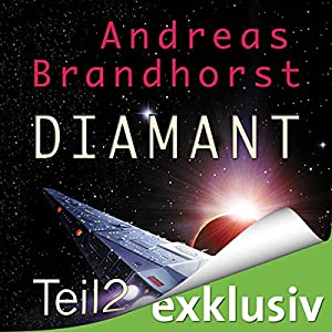 Diamant 2 (Das Kantaki-Universum 2) Hörbuch