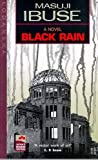 Black Rain (Japan's Modern Writers) 1st Edition