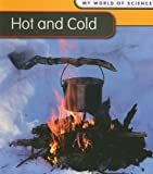 Hot and Cold, Angela Royston, 1432914561