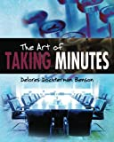 The Art of Taking Minutes