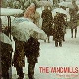 When It Was Winter by Windmills (2011-02-15)