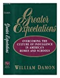 Greater Expectations, William Damon, 0029069351