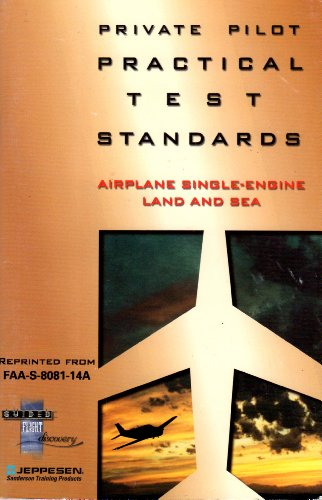 Guided Flight Discovery (Private Pilot Practical Test Standards) (Airplane Single-Engine Land and Se (Private Pilot Airplane Single Engine)