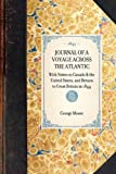 Journal of a Voyage Across the Atlantic, George Moore, 1429002514