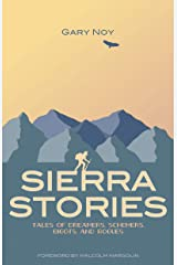 Sierra Stories: Tales of Dreamers, Schemers, Bigots, and Rogues Paperback