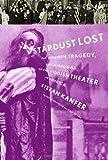 Stardust Lost, Stefan Kanfer, 1400042887