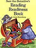 Sam the Detective's Reading Readiness Book, Amye Rosenberg, 0874413621