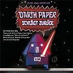 Darth Paper schlägt zurück | Tom Angleberger