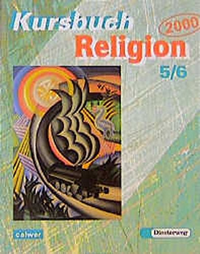 Kursbuch Religion 2000, 5./6. Schuljahr