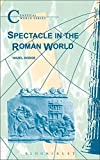 img - for Spectacle in the Roman World (Classical World) book / textbook / text book