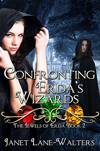 Confronting Erda's Wizards: The Jewels of Erda (The Jewels' of Erda Book 2) by [Walters, Janet Lane]