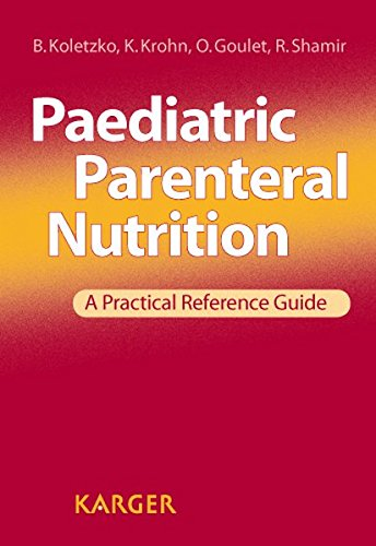 Read Online Paediatric Parenteral Nutrition: A Practical Reference Guide pdf epub