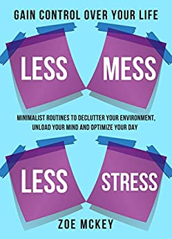 Less Mess Stress Minimalist Environment ebook product image