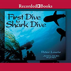 First Dive to Shark Dive Audiobook