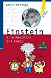 img - for Einstein e le macchine del tempo (Italian Edition) book / textbook / text book