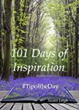 101 Days of Inspiration: #Tipoftheday