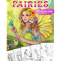 Fairies Grayscale Coloring Book: Coloring Book for Adults