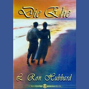 Die Ghe (Marriage) Audiobook