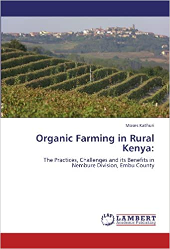 Organic Farming in Rural Kenya: The Practices, Challenges