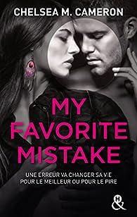 My favorite mistake - Intégrale par Chelsea M. Cameron