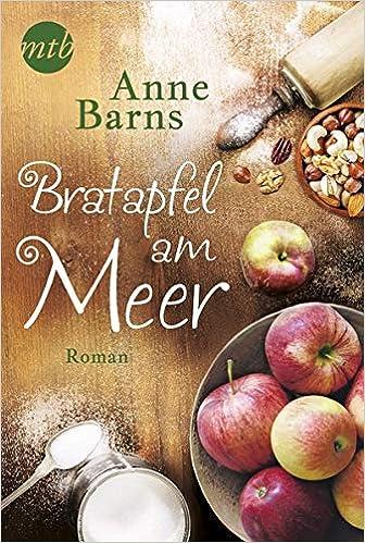 Bratapfel Meer: Romantischer Urlaubsroman