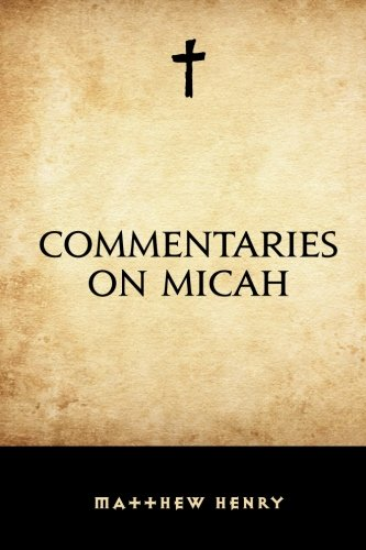 Commentaries on Micah