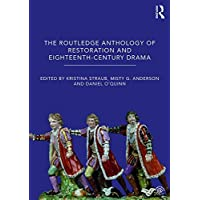 The Routledge Anthology of Restoration and Eighteenth-Century Drama