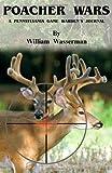 Poacher Wars, William Wasserman, 0971890765