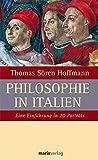 Philosophie in Italien: Eine Einführung in 20 Porträts