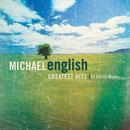 - Greatest Hits - In Christ Alone