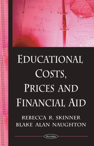 Educational Costs, Prices and Financial Aid