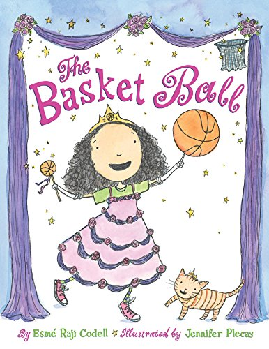 The Basket Ball by [Codell, Esmé Raji]