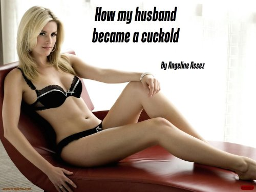 How My Husband Became A Cuckold By Assez Angeline