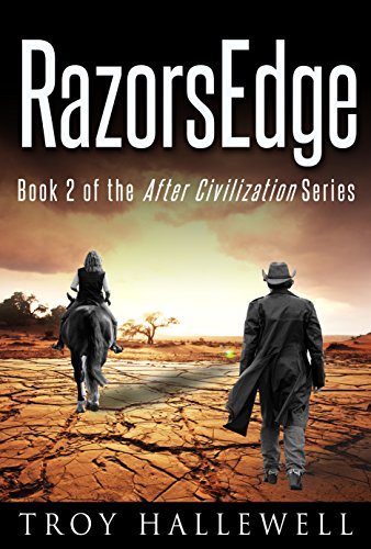 RazorsEdge: A Post-Apocalyptic Dystopian Western (RazorWire: After Civilization Book 2) by [Hallewell, Troy]