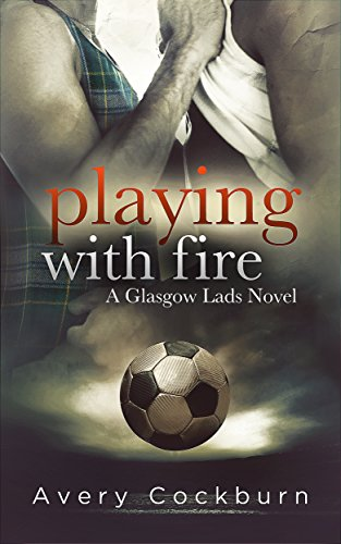 Playing with Fire by Avery Cockburn   amazon.com