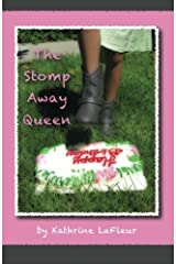 The Stomp Away Queen by Kathrine LaFleur (2011-11-05) Mass Market Paperback