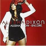 Alesha Show- Encore