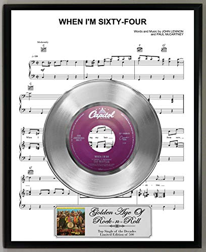 Sheet Music Display - G.A.R.R. Beatles When I'm 64 Limited Edition 45 RPM Platinum Record Sheet Music Poster Art Display with Original Reproduction Sleeve Art & Record Label