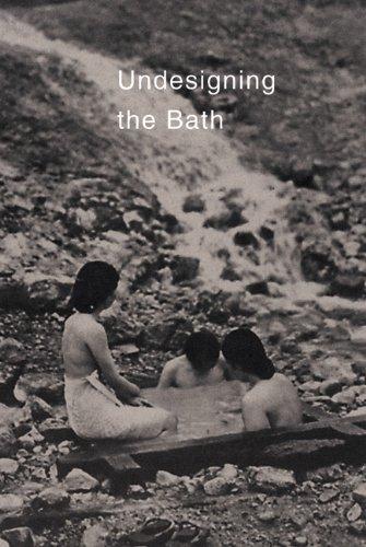 Undesigning the Bath Paperback – June, 1996 Leonard Koren Stone Bridge Press 1880656248 Interior Design - General