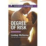 Degree of Risk (Harlequin Romantic Suspense\Shadow Warriors) by McKenna, Lindsay (2014) Mass Market Paperback